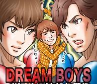 ジャニーズのハダカ祭り、『DREAM BOYS』に大興奮
