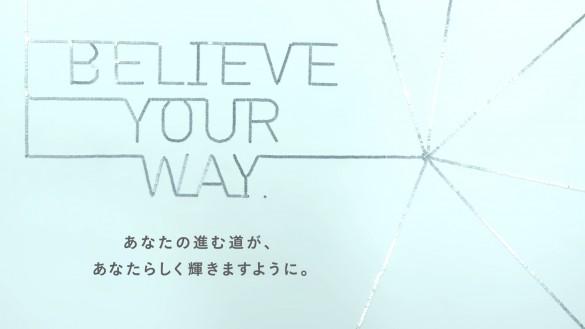 BELIEVE YOUR WAY