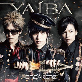 BREAKERZ「YAIBA」