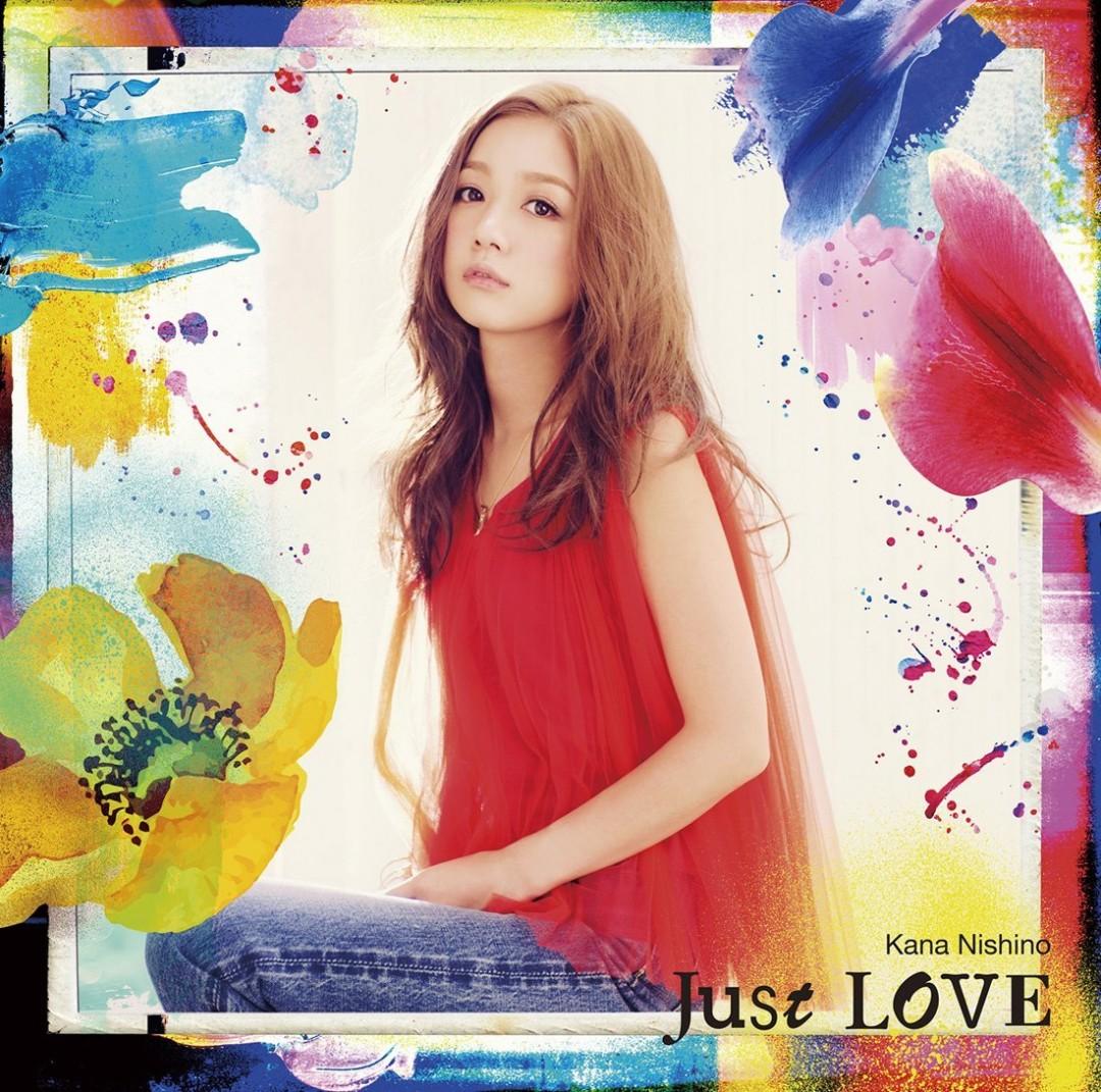 西野カナのアルバム「Just LOVE(初回生産限定盤)」