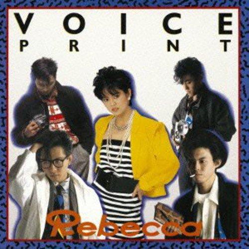 REBECCA 「VOICE PRINT」