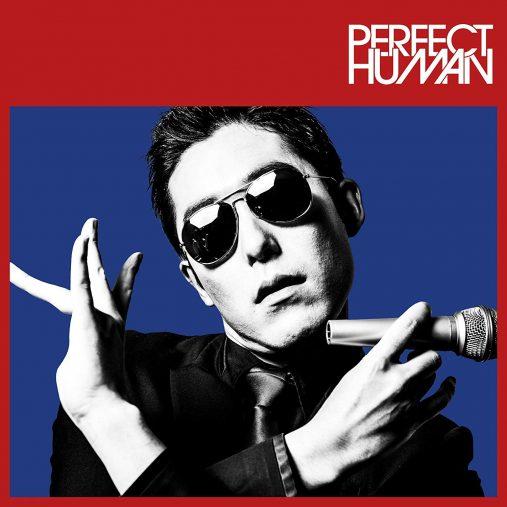 RADIO FISH 「PERFECT HUMAN(TYPE-B)」よしもとアール・アンド・シー