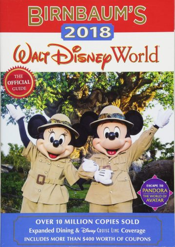 Birnbaum's 2018 Walt Disney World: The Official Guide (Birnbaum Guides)Disney Editions
