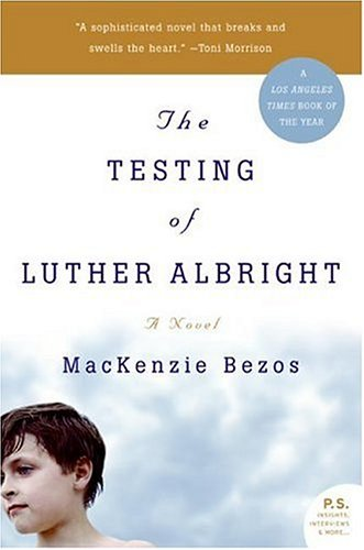 MacKenzie Bezos (著)「The Testing of Luther Albright」
