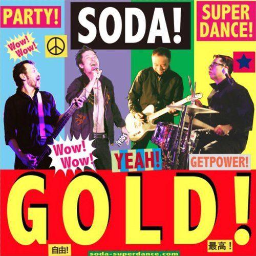 サードアルバム『GOLD!』SODA!