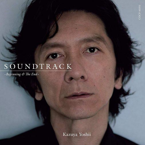 吉井和哉 「SOUNDTRACK~Beginning&The End~」日本コロムビア