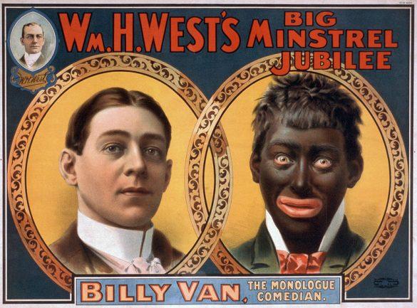 1900年、ミンストレル・ショーのポスター。白人から黒人への変身を売り物にしていた。ストロブリッジ・リトグラフ社の出版(画像:Wikipediaより)