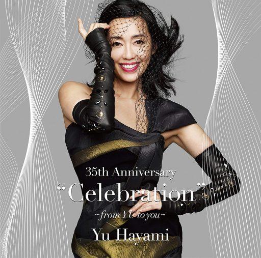 """早見優『35thAnniversary""""Celebration""""~fromYUtoyou~(DVD付) 』(2018、ユニバーサルミュージック)"""